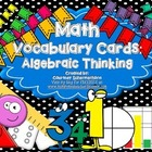 Algebraic Thinking Vocabulary Cards