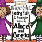 Alice and Greta Reading Skills and Strategies
