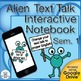 Alien Text Talk Semester 1 Daily Language Practice ~ Gramm