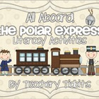 All Aboard! The Polar Express: Literacy Activities Unit