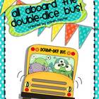 All Aboard the Double-Dice Bus!
