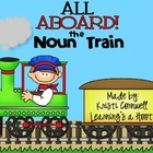 All Aboard the Noun Train {FREEBIE}