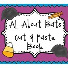 All About Bats Cut &amp; Paste Book