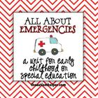 All About Emergencies {Unit for Early Childhood or Special
