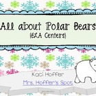 All About Polar Bears {ELA Centers)
