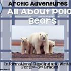 All About Polar Bears:  Informational Reading, Flap Books,