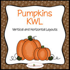 All About Pumpkins Unit KWL Charts