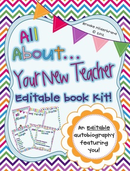 All About Your New Teacher! {Editable Book Kit}