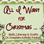 All I Want For Christmas {Math & ELA}