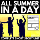 All Summer In A Day - Ray Bradbury: Mini Unit, Questions, Project