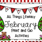All Things February Literacy Print and Go Activities