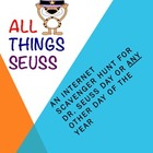 All Things Seuss:  An Internet Scavenger Hunt
