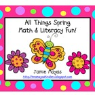 All Things Spring Math &amp; Literacy Fun!