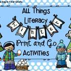 All Things Winter Literacy Print and Go Activities