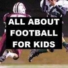 All about Football for Kids