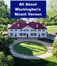 All about Washington's Mount Vernon