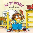 &quot;All by Myself&quot; Little Critter Story