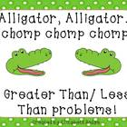 Alligator, Alligator..Chomp, Chomp, Chomp. (Greater/Less Than)