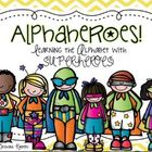 AlphaHeroes! Learning the Alphabet with Superheroes!