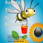 Alphabet A to Z Rhyming Easily - Barney the Brave Bumblebee
