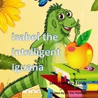 Alphabet A to Z Rhyming Easily  Isabel the Intelligent Iguana