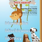 Alphabet A to Z Rhyming Easily  Maxine the Mischievous Monkey