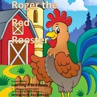 Alphabet A to Z Rhyming Easily  Roger the Red Rooster