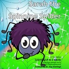 Alphabet A to Z Rhyming Easily  Sarah the Spinning Spider
