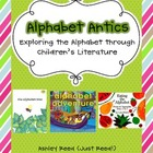 Alphabet Antics (Teaching the Alphabet Through Children&#039;s 