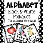 Alphabet Black and White Classroom Posters