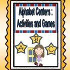 Alphabet Centers (Games and Activities Aligned to Common C