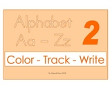 Alphabet Color, Track, and Trace Workbook 2