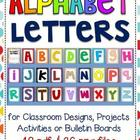 Alphabet Letters for Classroom Bulletin Boards, Projects &