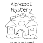 Alphabet Mystery:  Literacy and Math Center Fun