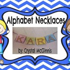 Name Necklaces! Alphabet Activity or Literacy Center