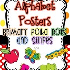 Alphabet Posters {Primary Polka Dots and Stripes}