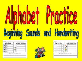 Alphabet Practice- Beginning Sounds and Handwriting