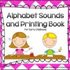 Alphabet Printing and Sounds Book