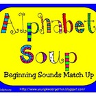 Alphabet Soup Beginning Sounds
