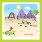 Alphabet Tales: How the Letters Came to Be