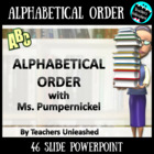 Alphabetical Order with Ms. Pumpernickel - PowerPoint and