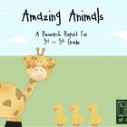 Amazing Animals: Research Project for 3rd - 5th Grade