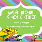 Amber Brown is Not a Crayon: A Novel Study!