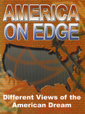 America On Edge: Different Views of the American Dream