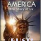 &quot;America: The Story of US - Bust&quot; - Video Analysis Guide W
