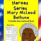 American Heroes Series-Book Nine- Mary McLeod Bethune Prin