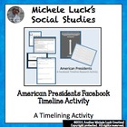 American Presidents Facebook Timeline Research Activity