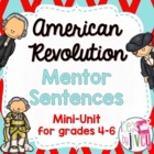 American Revolution Mentor Sentence Mini-Unit