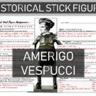 Amerigo Vespucci Historical Stick Figure (Mini-biography)