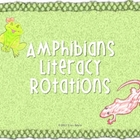 Amphibians Literacy Rotations